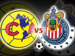 Clasico Nacional America vs Chivas