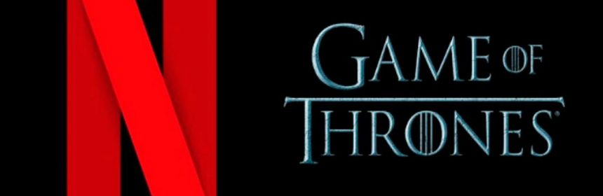 Netflix Game of Thrones